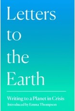 Letters to the Earth : writing to a planet in crisis