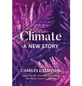 Climate : a new story