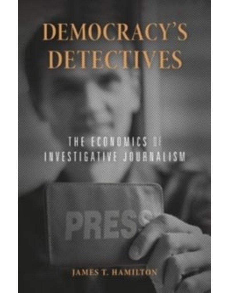 HAMILTON James T. Democracy's detectives