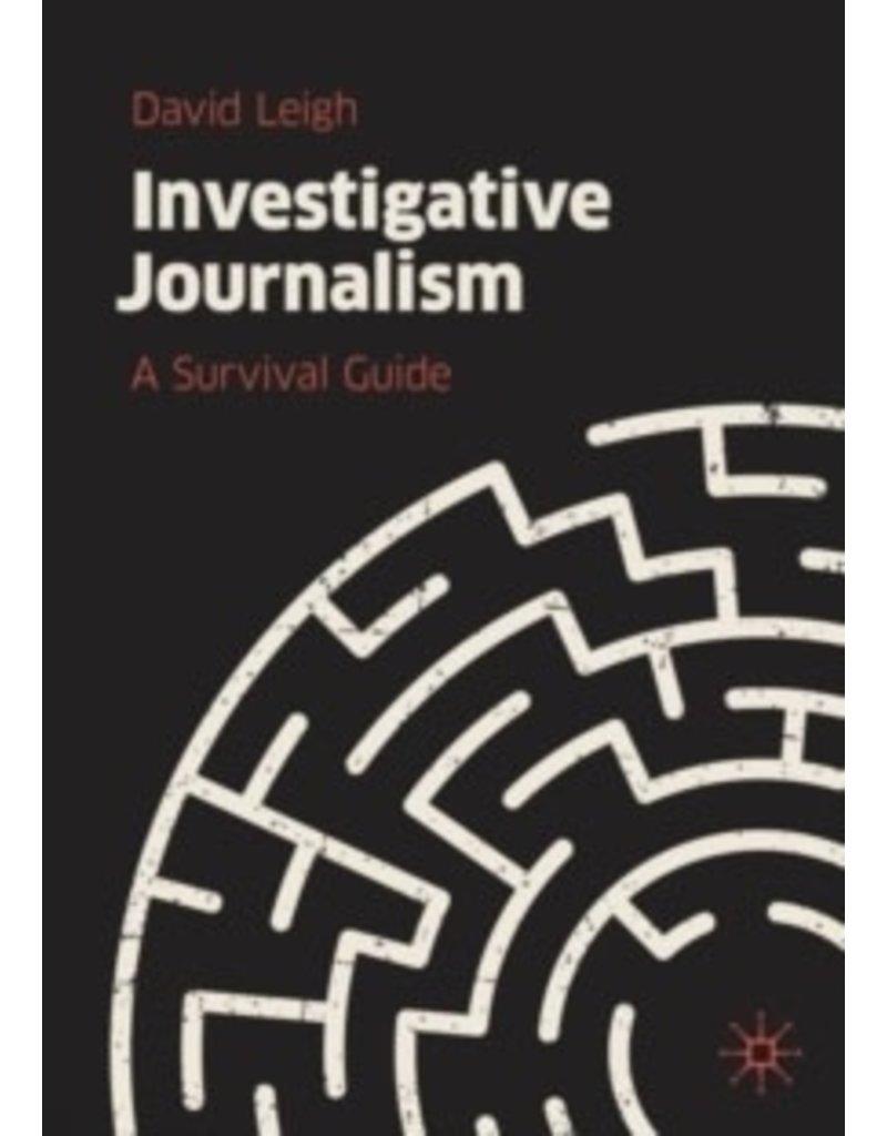 Investigative journalism : a survival guide