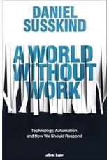 A world without work : technology, automation and how we should respond