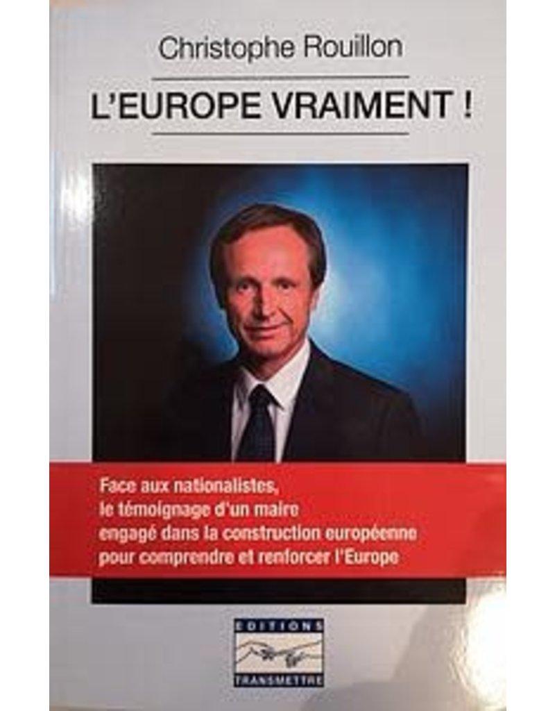 ROUILLON Christophe L'Europe vraiment !