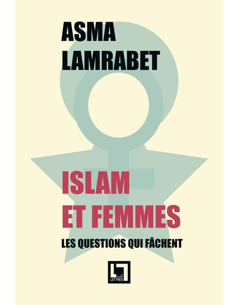 Islam et femmes, les questions qui fâchent