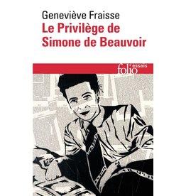 FRAISSE Geneviève Le privilège de Simone de Beauvoir