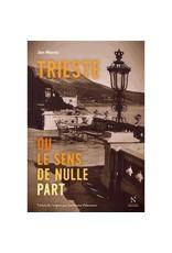 VILLENEUVE Guillaume (tr.) Trieste ou le sens de nulle part