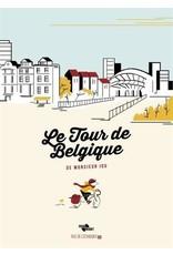 Le tour de Belgique de Monsieur Iou - Collector