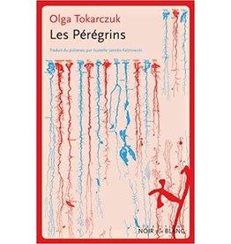TOKARCZUK Olga Les pérégrins