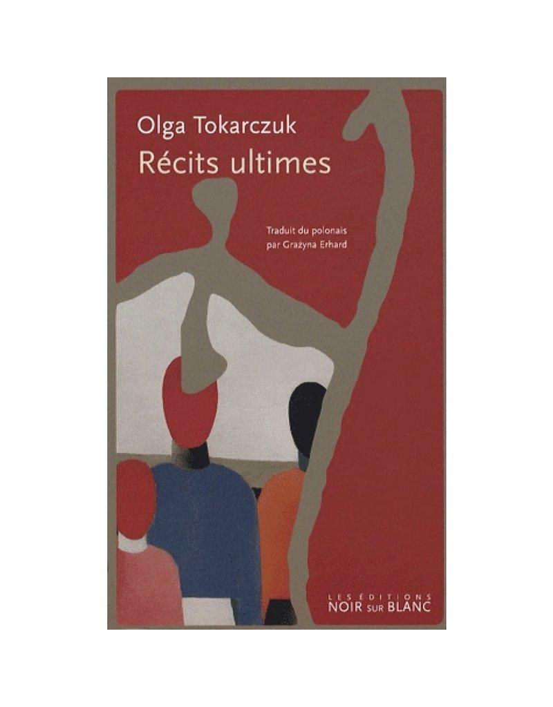 TOKARCZUK Olga Récits Ultimes