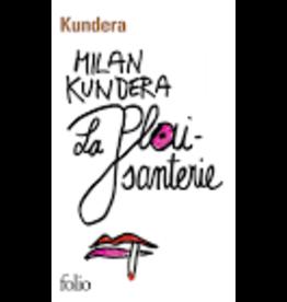 KUNDERA Milan La plaisanterie (poche)