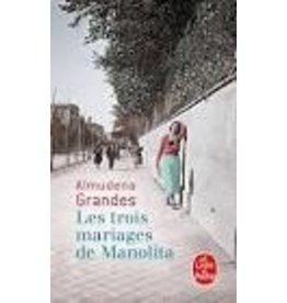GRANDES Almudena Les trois mariages de Manolita