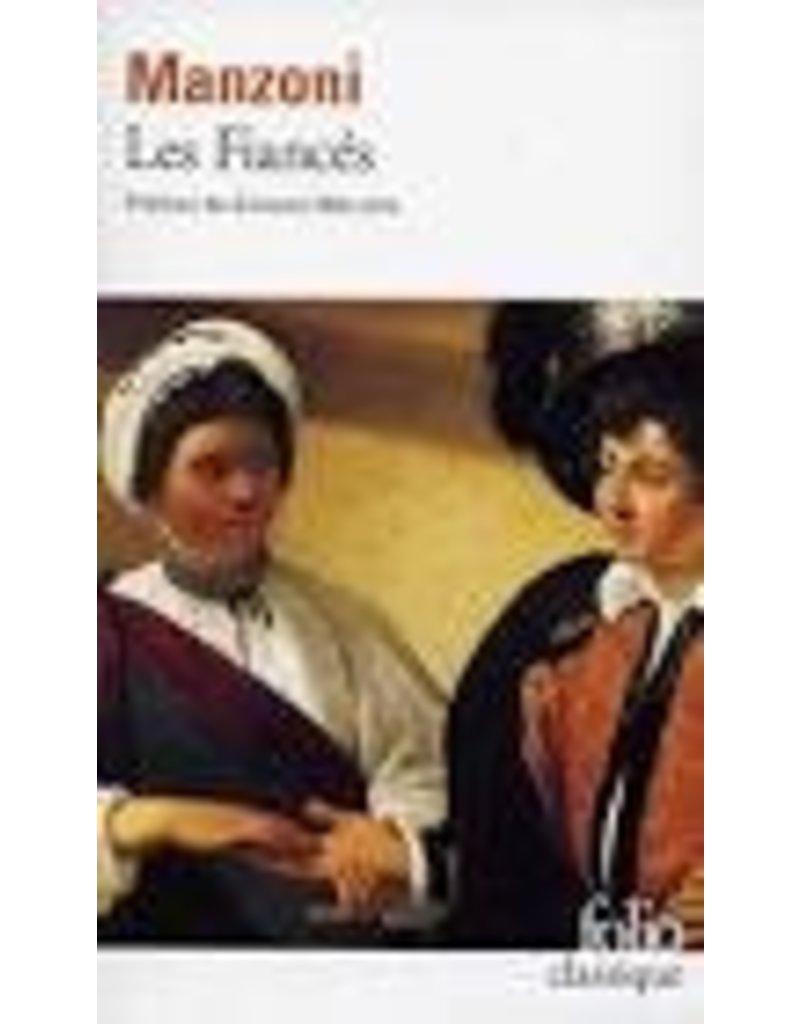 Les Fiancés. Histoire milanaise du XIIᵉ siècle