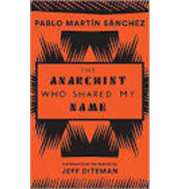 DITEMAN Jeff (trad.) Anarchist Who Shared My Name
