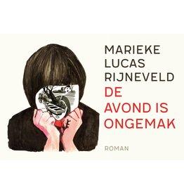 RIJNEVELD Marieke Lucas De avond is ongemak
