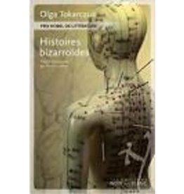 TOKARCZUK Olga Histoires bizarroïdes