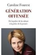 FOUREST Caroline Génération offensée (grand format)