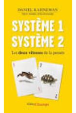 Système 1. Système 2