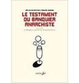 VITAL Joaquim (tr.) Le testament du banquier anarchiste