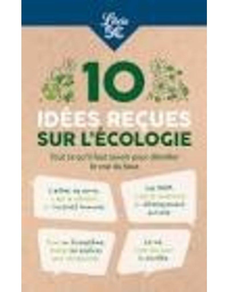 Collective 10 idées reçues sur l'écologie