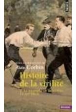 CORBIN Alain (Dir) Histoire de la virilité T2