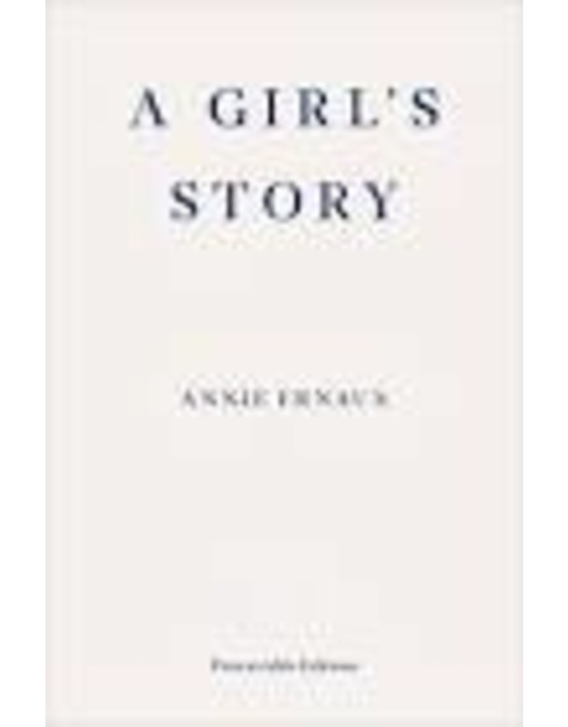 ERNAUX Annie A girl's story