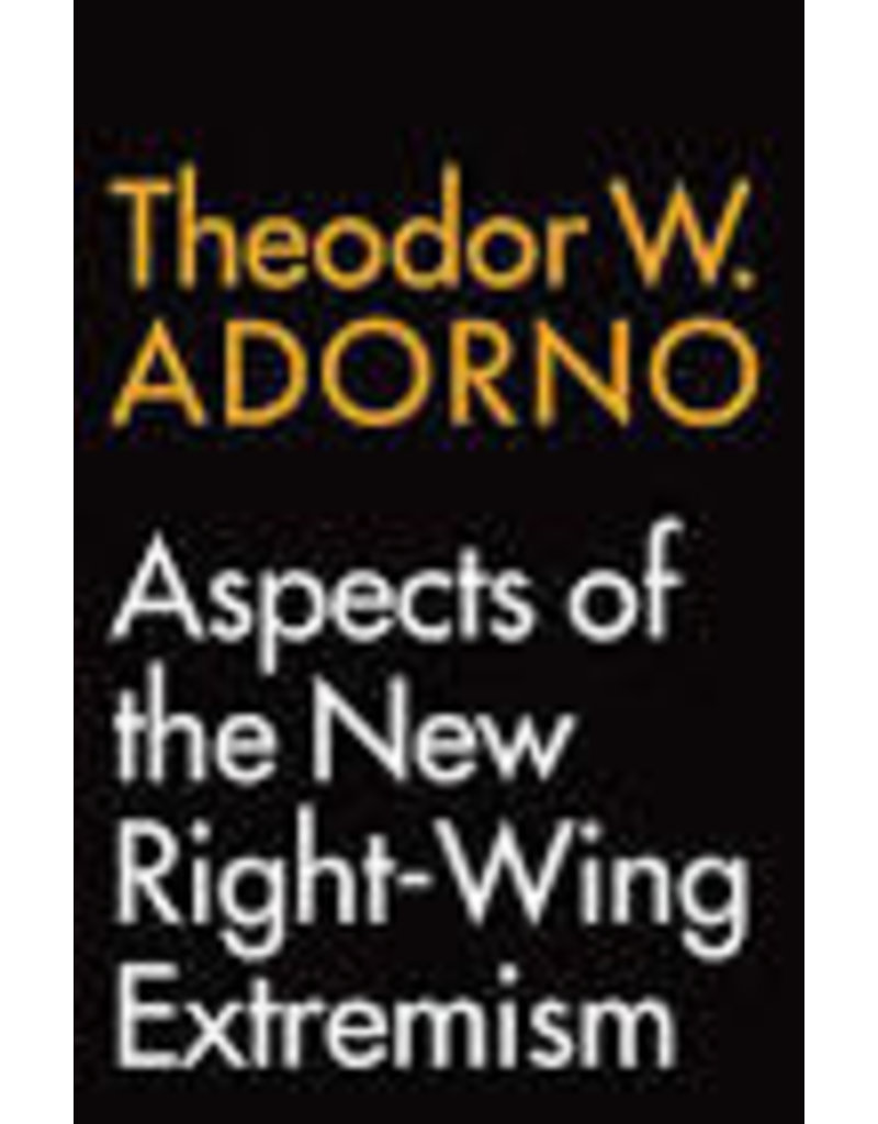 ADORNO Theodor W. Aspects of the New Right-Wing Extremism