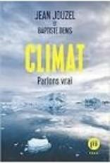 JOUZEL Jean Climat. Parlons vrai