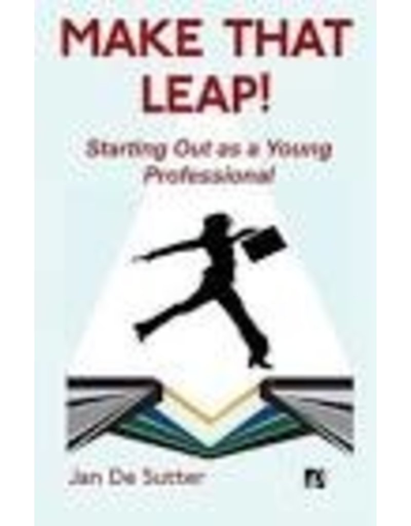Make that leap! Starting out as a young professional