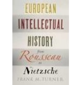 European Intellectual History , from Rousseau to Nietzche