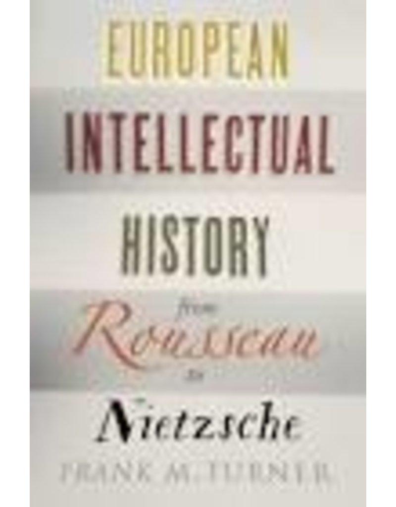 European Intellectual History , from Rousseau to Nietzche