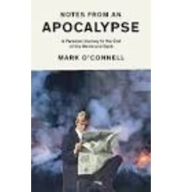 O'CONNELL Mark Notes from an Apocalypse