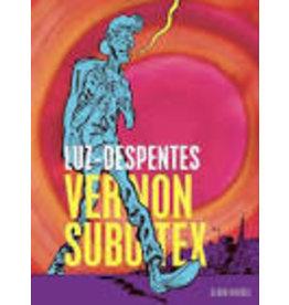 LUZ & DESPENTES Virginie Vernon Subutex T1