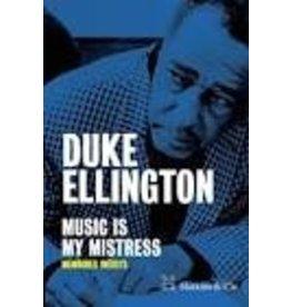 ELLINGTON Duke Musicis my mistress