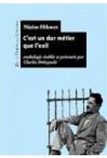 DOBZYNSKI Charles (tr.) C'est un dur métier que l'exil