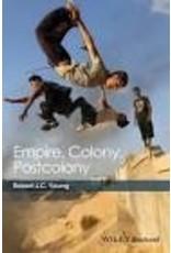 YOUNG Robert J. C. Empire, Colony, Postcolony