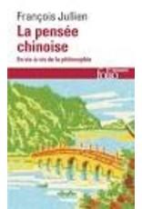 La pensée chinoise : En vis-à-vis de la philosophie