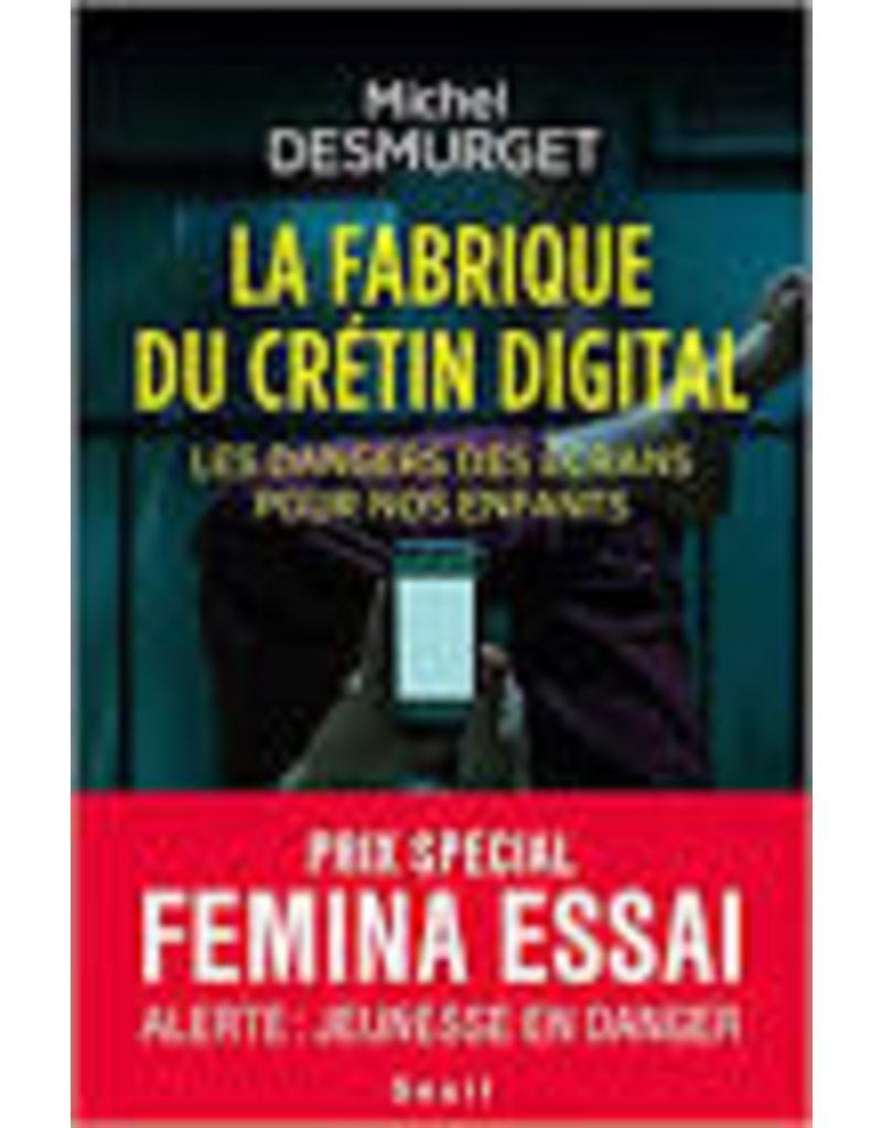 La fabrique du crétin digital (grand format)