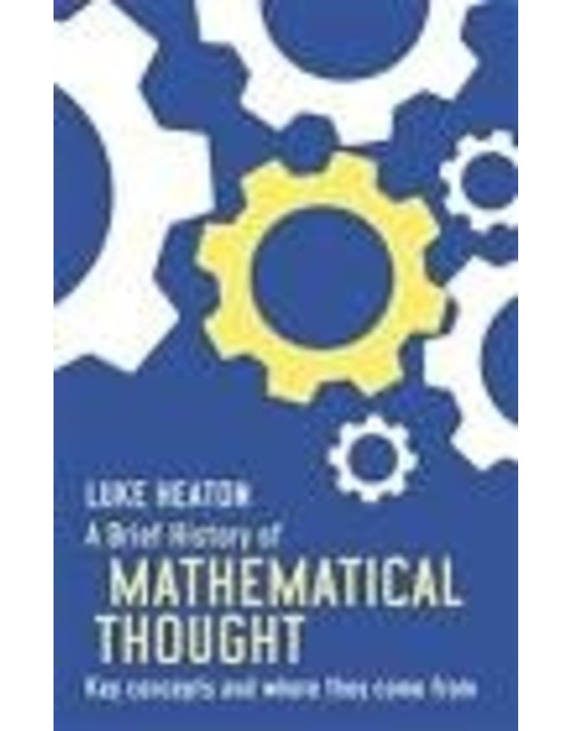 A brief History of Mathemathical Thought