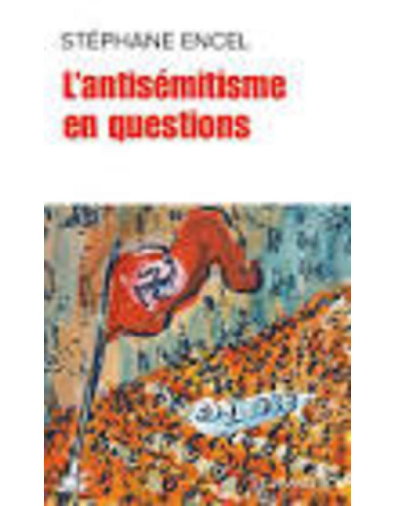 L'antisémitisme en cent questions