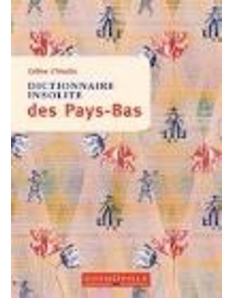 L'HOSTIS Celine Dictionnaire insolite des Pays-Bas