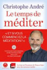 ANDRE Christophe Le temps de méditer