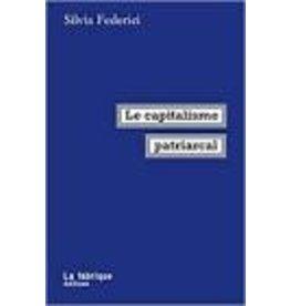 FEDERICI Silvia Le capitalisme patriarcal