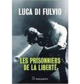 DAMIEN Elsa (tr.) Les prisonniers de la liberté