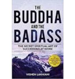 LAKHIANI, Vishen The Buddha and the Badass