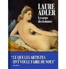 ADLER Laure Le corps des femmes