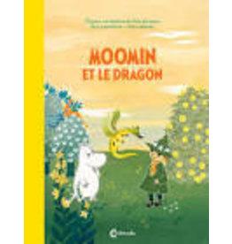 DAVIDSSON Cecilia & HEIKKILA Cecilia (JANSSON Tove) Moomin et le dragon