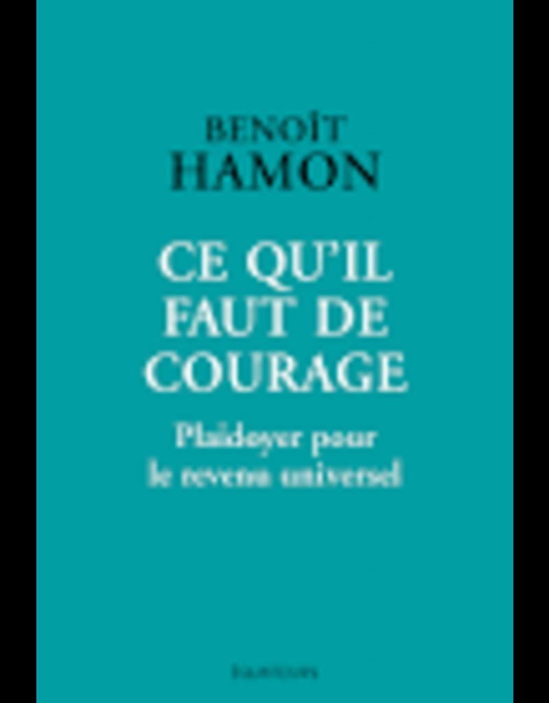 HAMON Benoît Ce qu'il faut de courage