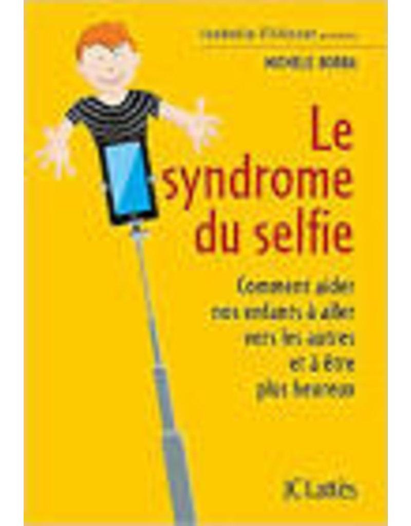 Le syndrôme du selfie