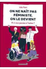 On ne naît pas féministe, on le devient