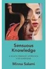 Sensuous Knowldege