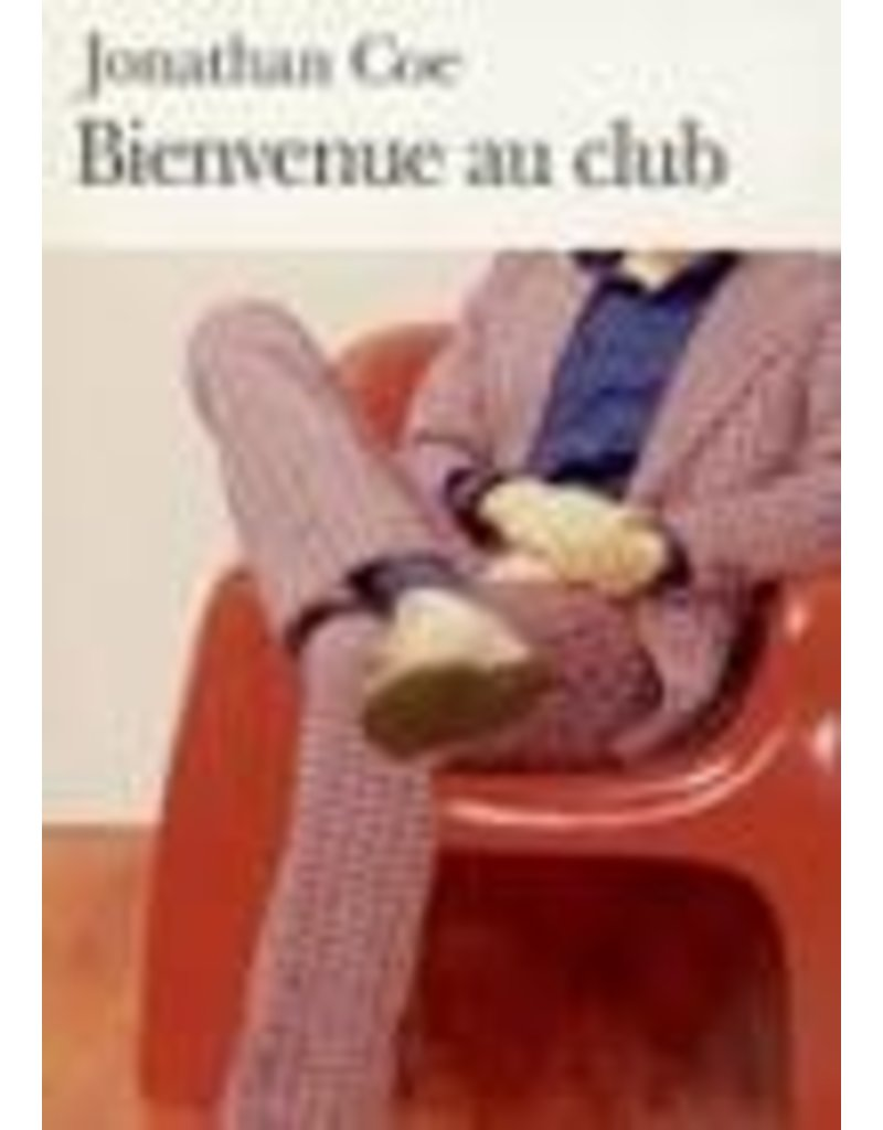 CHAUVIN Jamila & Serge (tr.) Bienvenue au club (poche)